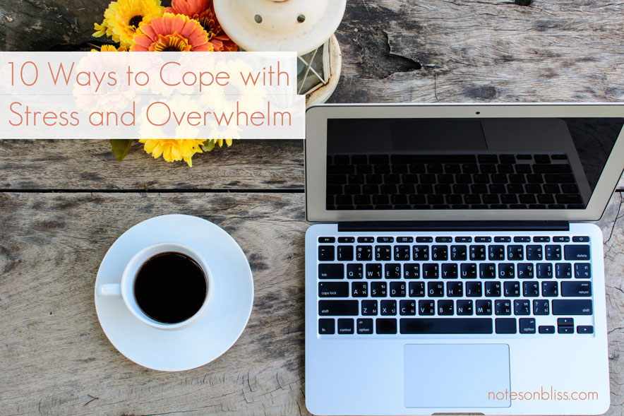 10-ways-to-cope-with-stress-and-overwhelm