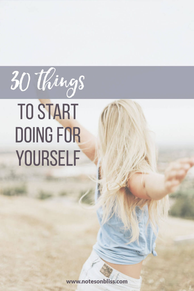 start doing for yourself